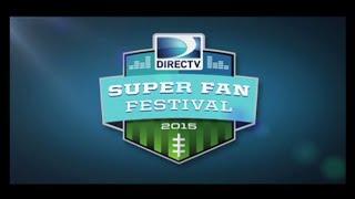 DirecTV Super Fan Festival