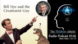 TTA Podcast 146: Bill Nye and the Creationist Guy