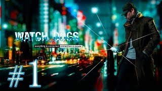 Watch Dogs [Ep.1]