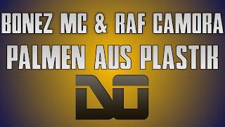 BONEZ MC & RAF CAMORA - PALMEN AUS PLASTIK [Instrumental Remake] HD