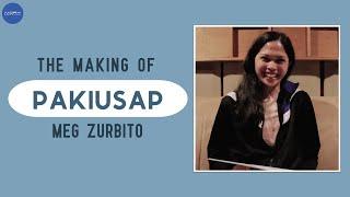 """The Making of Meg Zurbito's """"Pakiusap"""""""