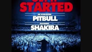 Pitbull Ft. Shakira- Get It Started (Lyrics)