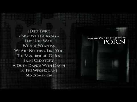 PORN - From the Void to the Infinite /  Full album (2011)