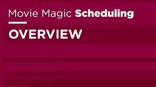 Movie Magic Scheduling - Overview