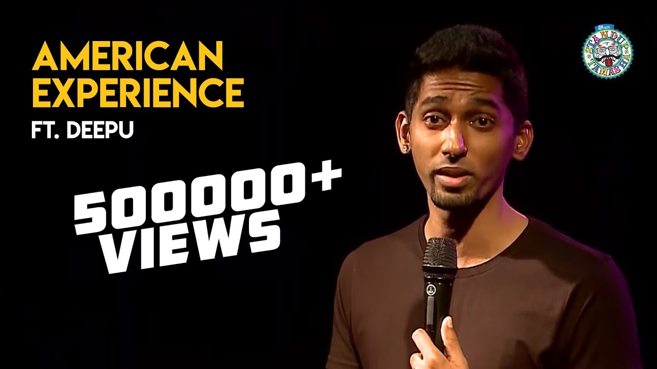 Deepu's America Experience Part 1- Standup comedy clip!