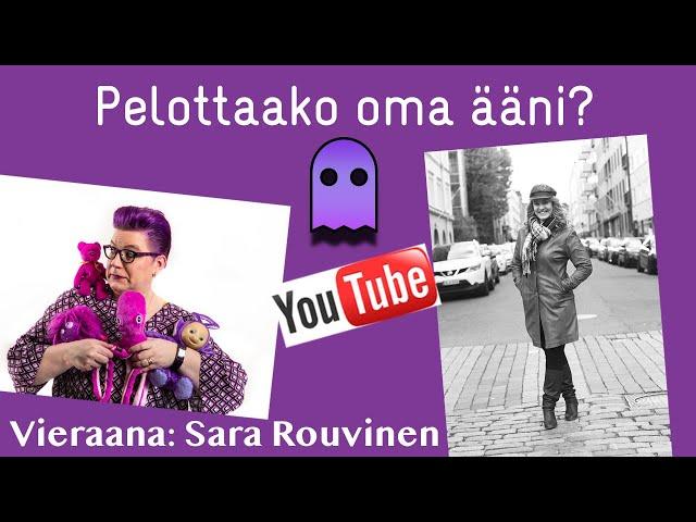 LIVE - Pelottaako oma ääni? Vieraana Sara Rouvinen SanaBox