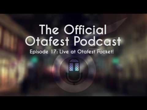 Live at Otafest Pocket! - The Otafest Podcast - S1 - Ep: 17
