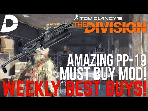 The Division: MUST BUY MOD & AMAZING PP-19! Weekly Vendor BEST BUYS!
