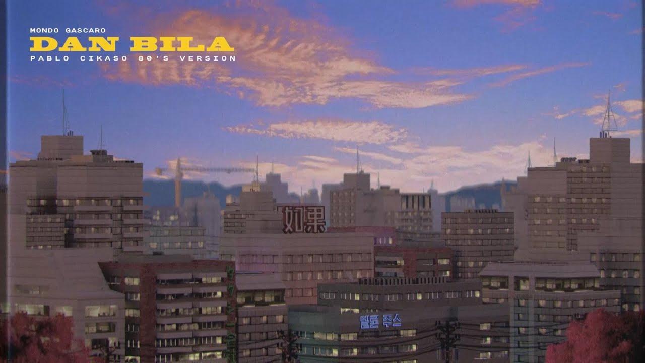 Download Mondo Gascaro &  Pablo Cikaso - Dan Bila (80's Version)