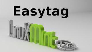 install Easytag 2.4.1 (audio file meta-data editor) in Linux Mint / Ubuntu via PPA
