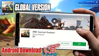 ARK: Survival Evolved Mobile Global Version - Android/iOS Download and Review