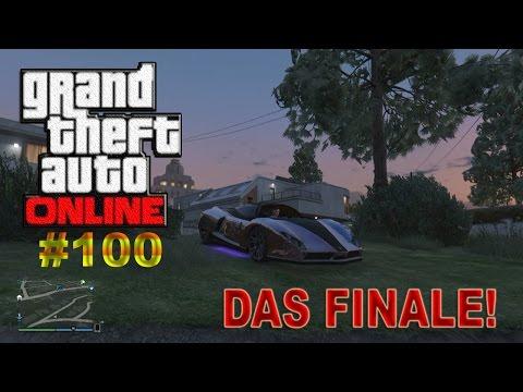 GTA ONLINE #100 DAS FINALE*[HD/DE]