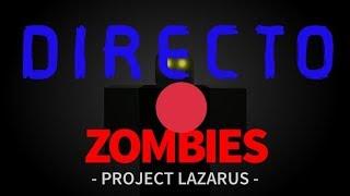 Directo Roblox-------JUGANDO A PROJECT LAZARUS