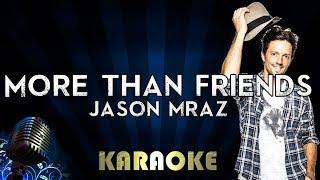 More Than Friends (Karaoke Version Instrumental) Jason Mraz - feat. Meghan Trainor