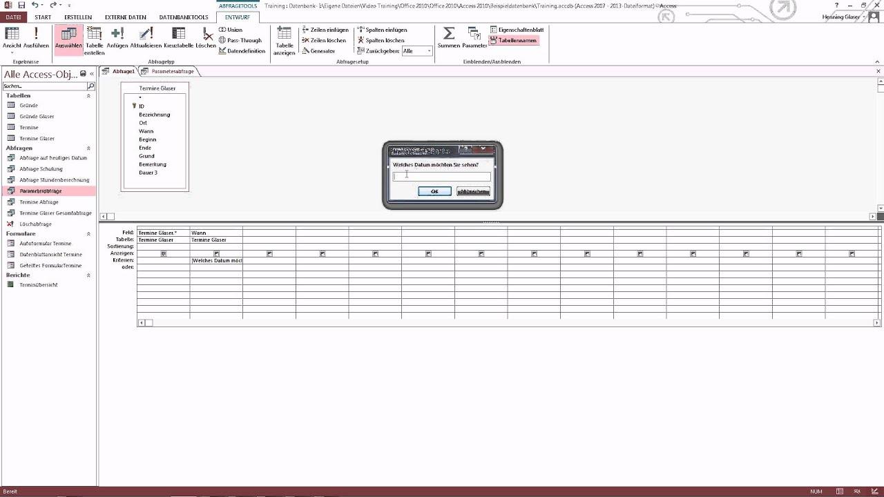 Access 2013 Parameterabfrage Erstellen Tolle Lösung Youtube