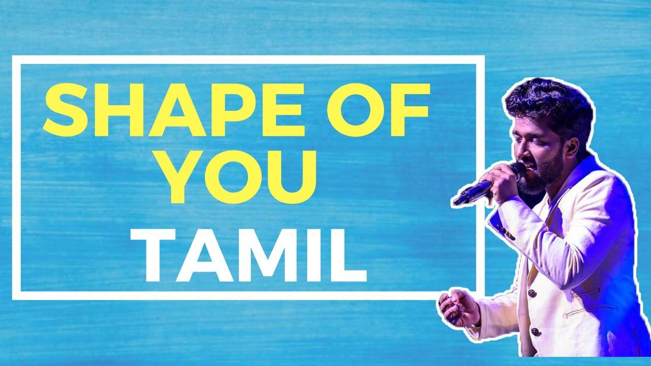 Ed Sheeran Shape Of You Tamil Rajaganapathy Youtube