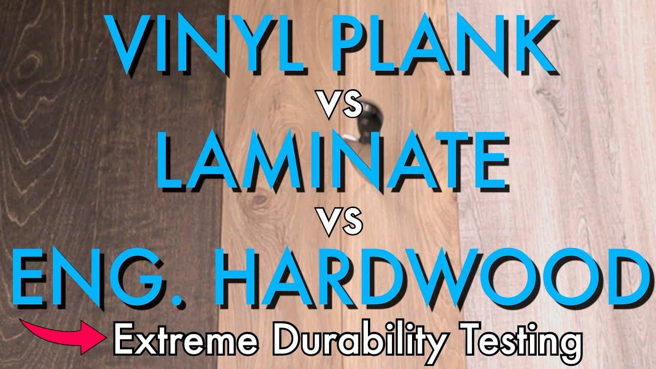 Vinyl Plank Vs Laminate Engineered, Vinyl Plank Flooring Or Laminate