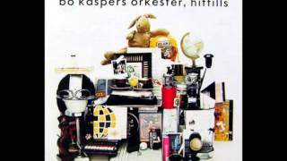 All Tracks - Bo Kaspers Orkester