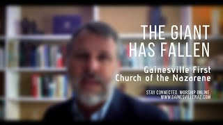 The Giant Has Fallen - Weekend Worship