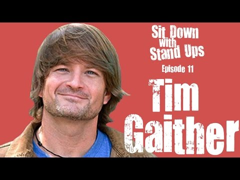Tim Gaither: Sit Down with Stand Ups - Episode 11