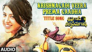 Krishnagadi Veera Prema Gaadha Full Song (Audio) || KVPG || Nani, Mehr Pirzada