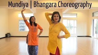 Mundiya | Bhangara Choreography | Riya | Toshi