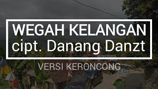 Wegah Kelangan + Lirik (Versi Keroncong)