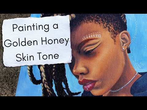 Painting A Melanin Rich, Golden Honey Skin Tone