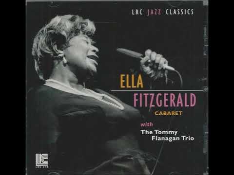 Ella Fitzgerald – Tommy Flanagan & Lou Levy Trio - Juan Les Pins & Cannes Festival ( Full Album )