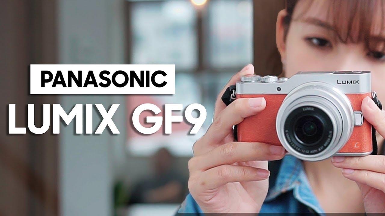 Đánh giá camera Lumix GF9: chiếc máy ảnh tuyệt vời cho giới trẻ