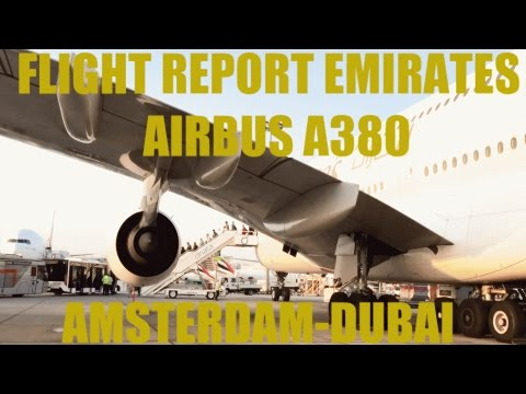 FLIGHT REPORT EMIRATES A380 ECONOMY CLASS FROM AMSTERDAM SCHIPHOL TO DUBAI AIRPORT [HD]