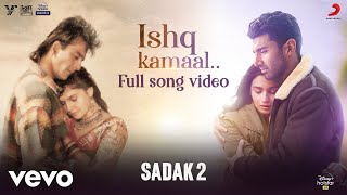 Ishq Kamaal - Sadak 2| Full Song | Javed Ali | Suniljeet | Shalu Vaish