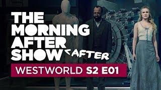Westworld Morning After After Show Episode 1
