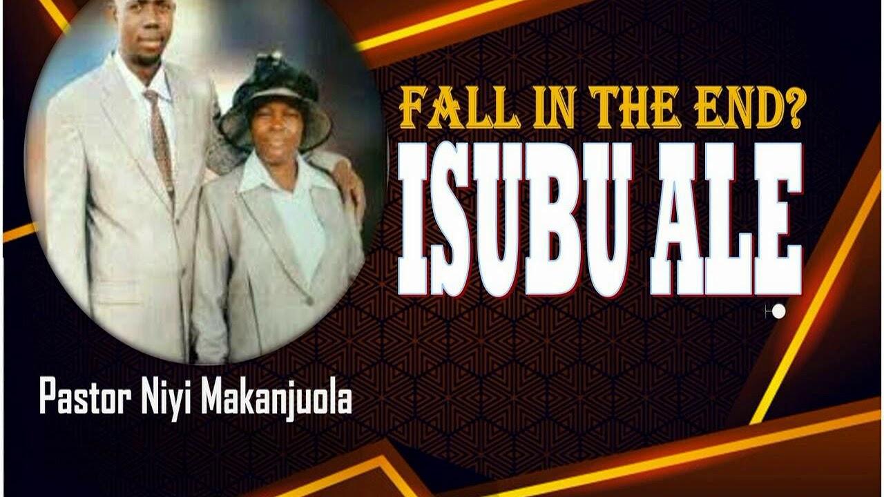Download PASTOR NIYI MAKANJUOLA[ISUBU ALE]