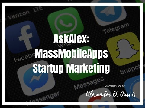 AskAlex MassMobileApps | Startup Marketing | 50Folds