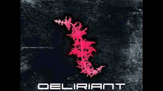 Deliriant - Miracle Cure