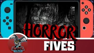 5 Switch Horror Games You Should Play This Halloween  + 3 You Shouldn't!
