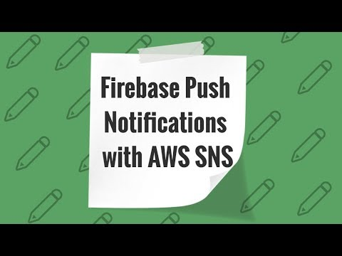 How To Send  Firebase Push Notifications With AWS SNS / Отправляем Firebase Push Notifications