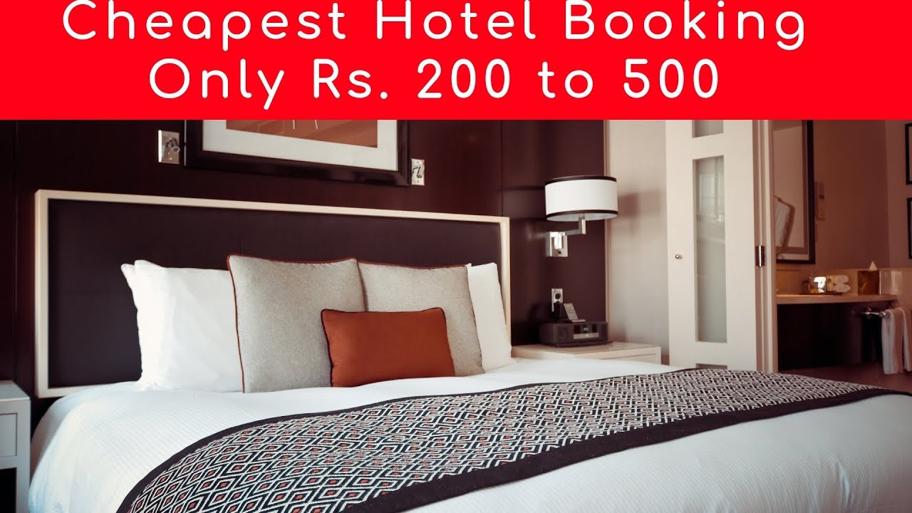Where To Find Cheapest Hotels How To Book Cheap Hotels In India Only Rs 200 To 500 Departure To Destiny
