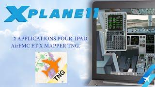 X PLANE 11 A320 JARDesign  AirFMC ET XMAPPER TNG SUR IPAD