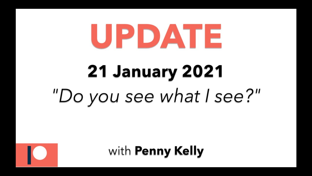 "[21 Jan 2021] Update: ""Do you see what I see?"""