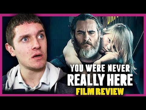 You Were Never Really Here  Film   FBF 2017