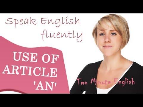 English Articles - Using 'An'. English Grammar lesson.