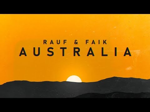 Rauf & Faik - Australia (премьера песни 2020) [Lyric Video]