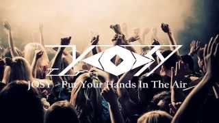 JOSY - Put Your Hands In The Air (Original Mix)