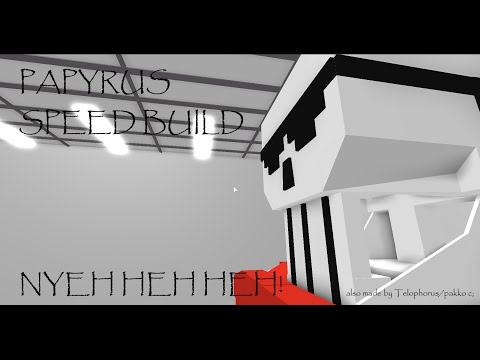 Roblox BYM: Papyrus Speed build
