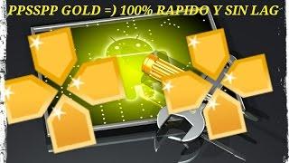 Como configurar el emulador ppsspp Gold SIN LAG!!!