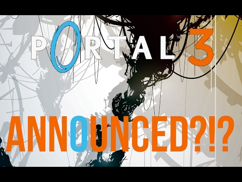 DFG: HAS PORTAL 3 BEEN ANNOUNCED?!?