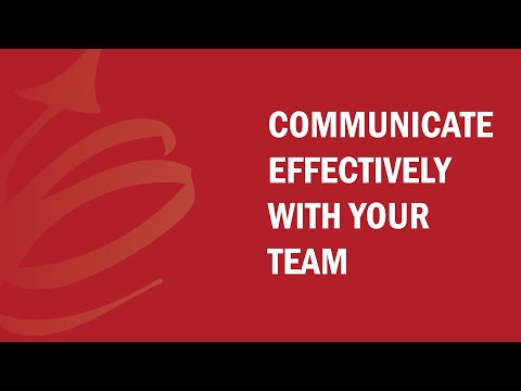 How to Effectively Communicate with Your Team