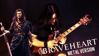 BRAVEHEART Theme - Metal Version